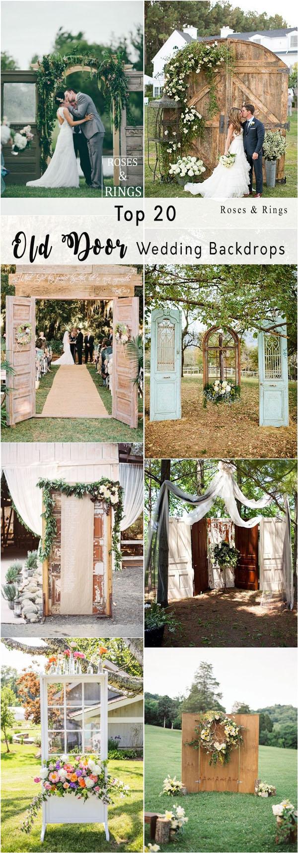 Top 20 Vintage Old Door Wedding Backdrops   Roses & Rings