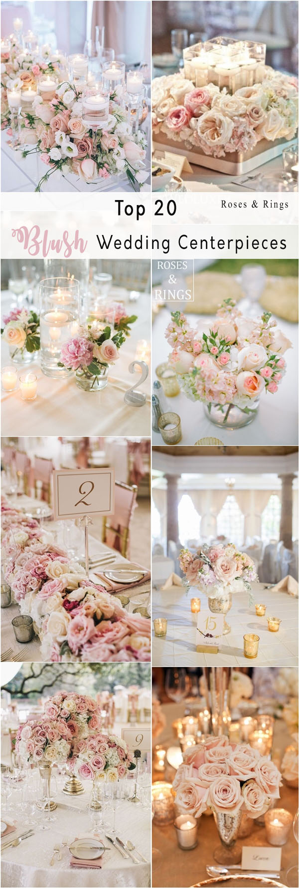Top 20 Blush Pink Wedding Certerpieces | Roses & Rings