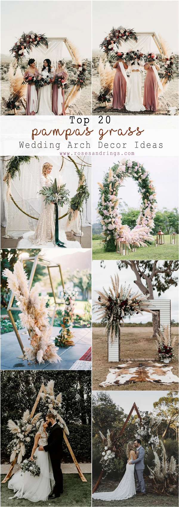 Top 20 Bohemian Pampas Grass Wedding Arches Roses Amp Rings