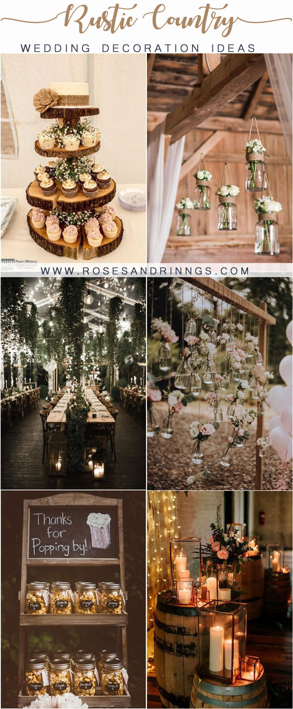 20 Rustic Country Wedding Decor Ideas Roses Rings
